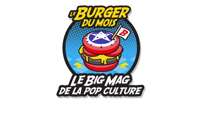 Image du programme Le Burger du mois - Le Big Mag de la Pop Culture