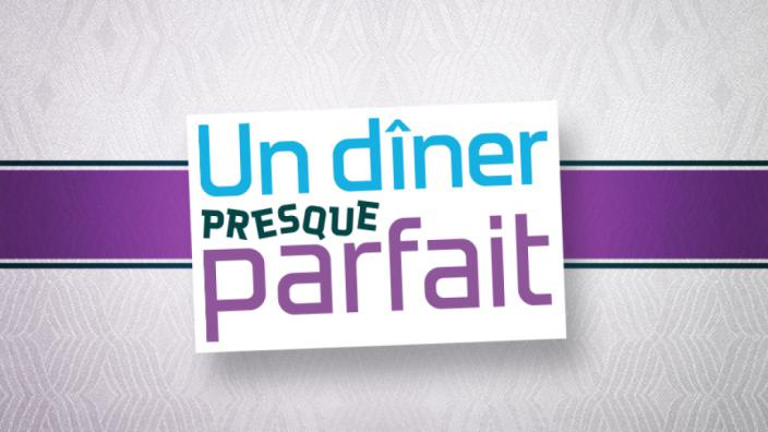 Image du programme Un dîner presque parfait