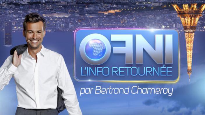 Image du programme OFNI, l'info retournée par Bertrand Chameroy