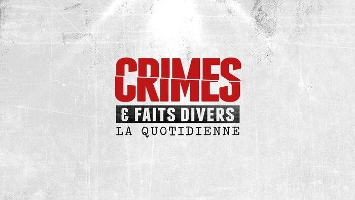 NRJ12, Crimes et faits divers: la quotidienne, Interdit aux moins de 10 ans, 12h15 - 13h35, Magazine, Accéder à la TV en direct
