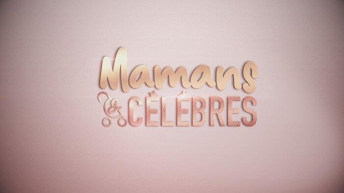 TFX, Mamans & célèbres, 12h00 - 13h00, Divertissement, Accéder à la TV en direct