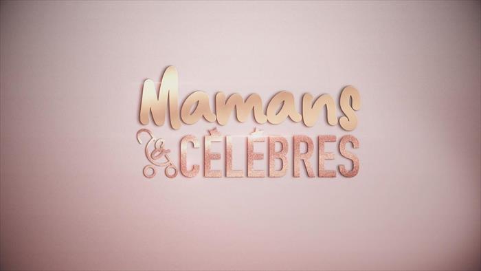 TFX, Mamans & célèbres, 20h00 - 21h05, Divertissement, Accéder à la TV en direct