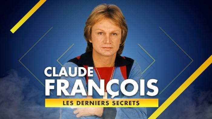 Claude François, les derniers secrets