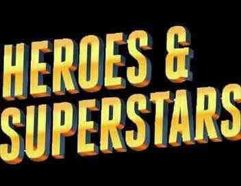 Heroes & Superstars