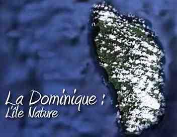 La Dominique, île nature
