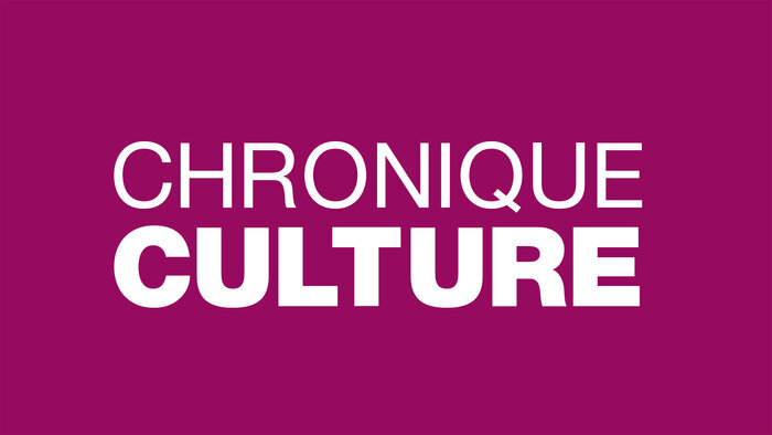 Chronique culture