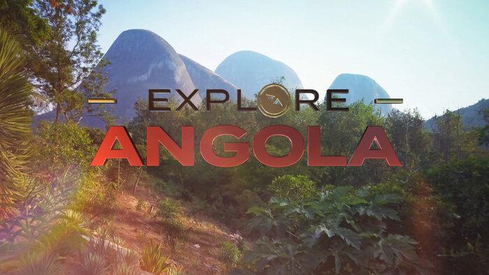 Explore Angola