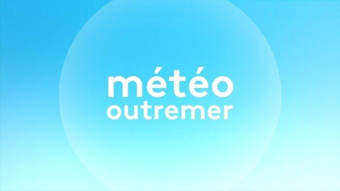 Météo Outre-mer
