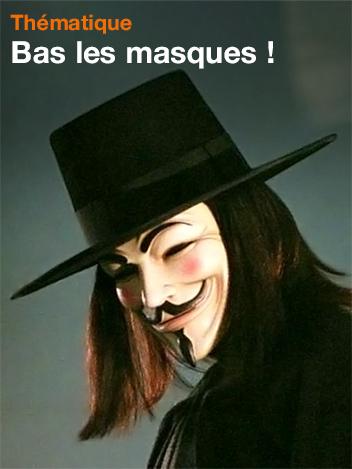 Bas les masques !
