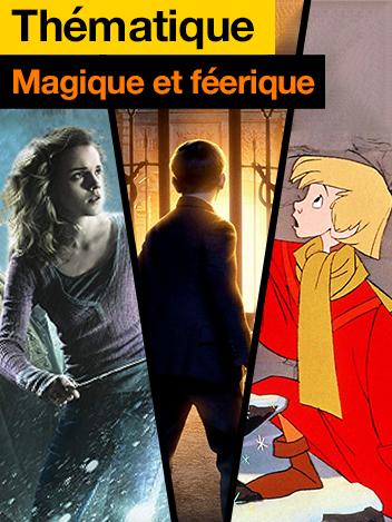 Magique et féerique