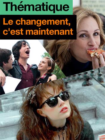 Le changement, c'est maintenant