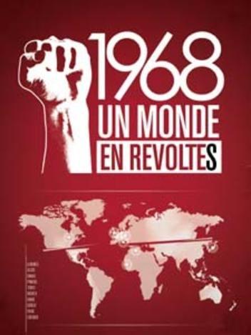 1968, un monde en révolte