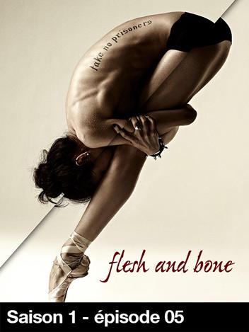 Flesh And Bone - S01
