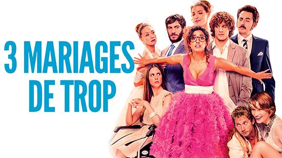 3 mariages de trop