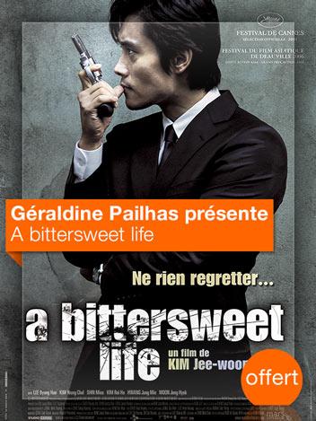 A bittersweet life vu par Géraldine Pailhas