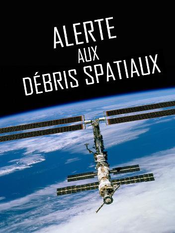 Alerte aux débris spatiaux