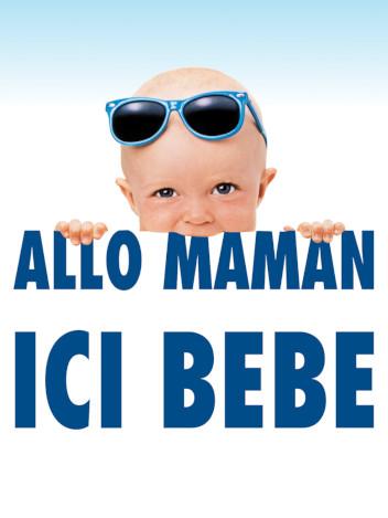 Allô maman ici bébé