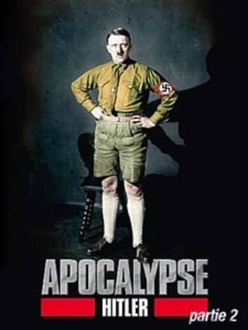 Apocalypse Hitler - partie 2