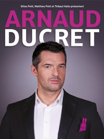 Arnaud Ducret vous fait plaisir