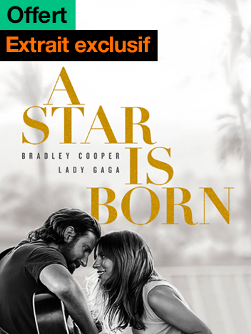 A Star Is Born - extrait offert