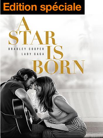 A Star Is Born - édition spéciale