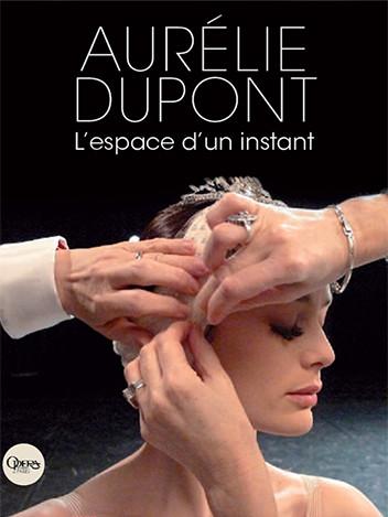 Aurélie Dupont - L'espace d'un instant