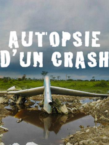 Autopsie d'un crash