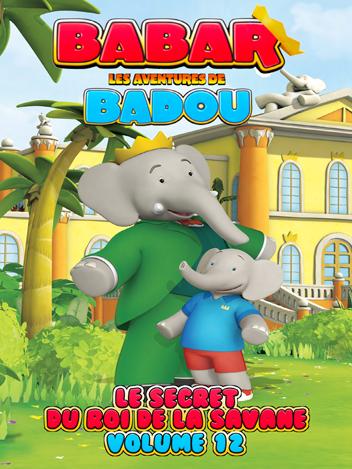 Babar : Les aventures de Badou - Volume 12