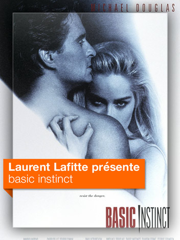 Basic Instinct vu par Laurent Lafitte