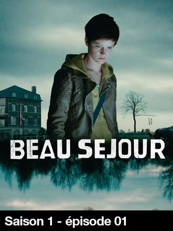 Beau Séjour - S01