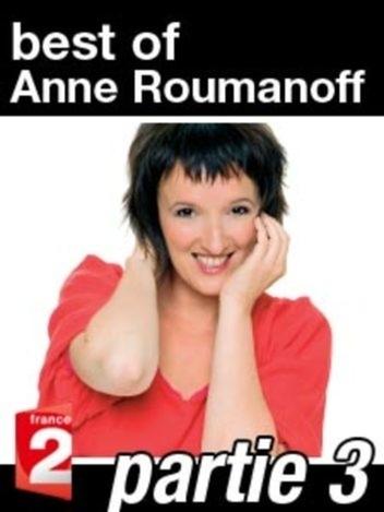 Best of Anne Roumanoff - On ne vous dit pas tout ! Partie 3