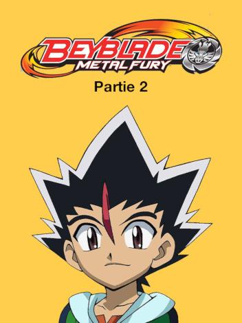 Beyblade Metal Fury - partie 2