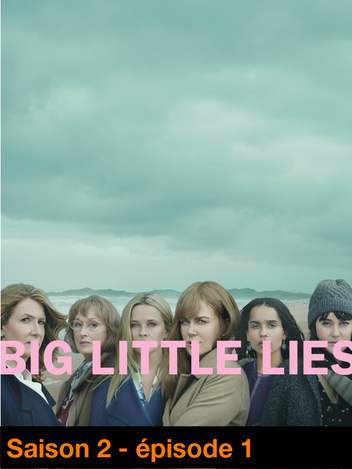 Big Little Lies - S02
