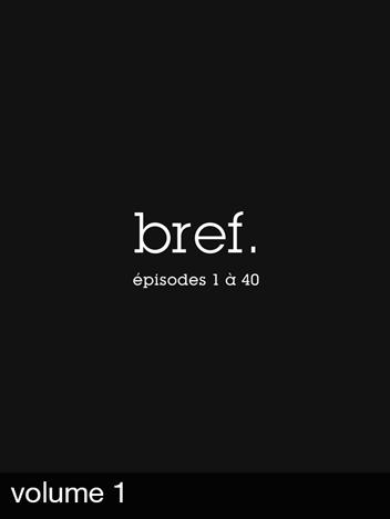 Bref. - Vol. 1