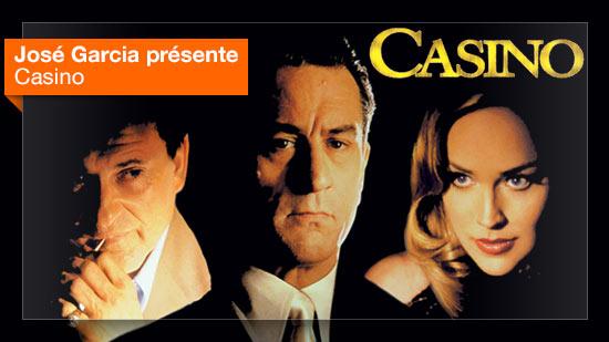 Casino vu par José Garcia