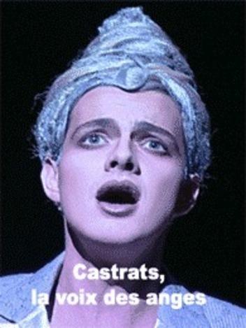 Castrats, la voix des anges