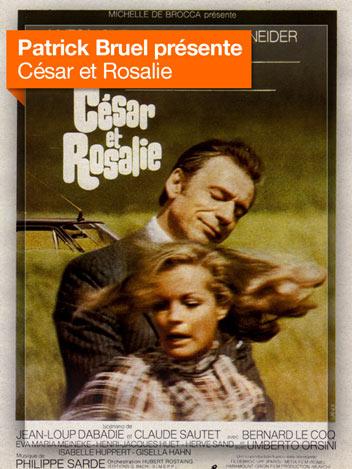 César et Rosalie vu par Patrick Bruel