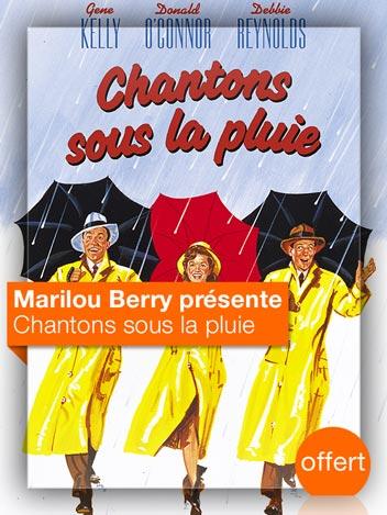 Chantons sous la pluie vu par Marilou Berry