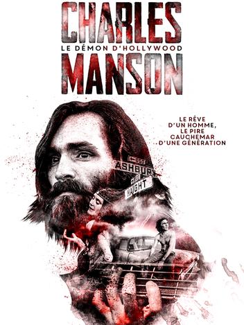Charles Manson, le démon d'Hollywood