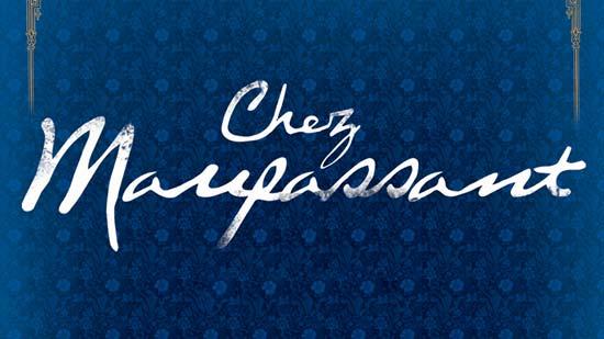 Chez Maupassant - S02