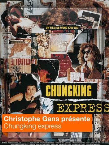 Chungking express vu par Christophe Gans