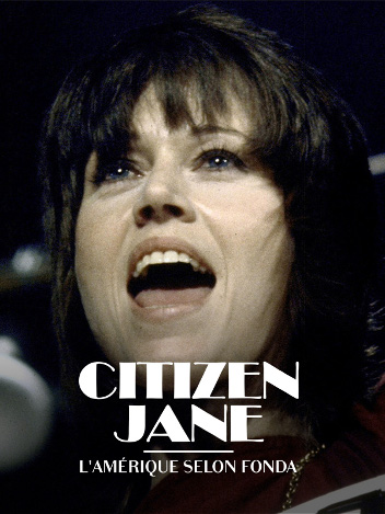 Citizen Jane, l'Amérique selon Fonda