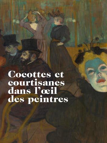 Cocottes et courtisanes dans l'oeil des peintres