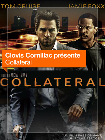 Collateral vu par Clovis Cornillac