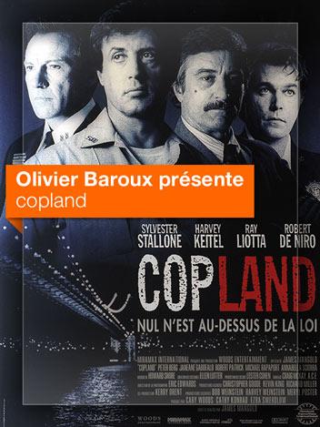 Cop Land vu par Olivier Baroux