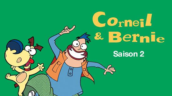 Corneil & Bernie - S02