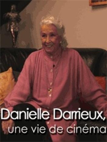 Danielle Darrieux - Une vie de cinéma