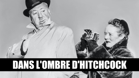 Dans l'ombre d'Hitchcock - Alma et Hitch