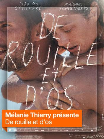 De rouille et d'os vu par Mélanie Thierry