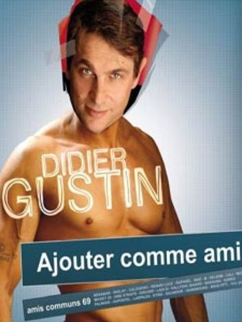 Didier Gustin - Ajouter comme ami
